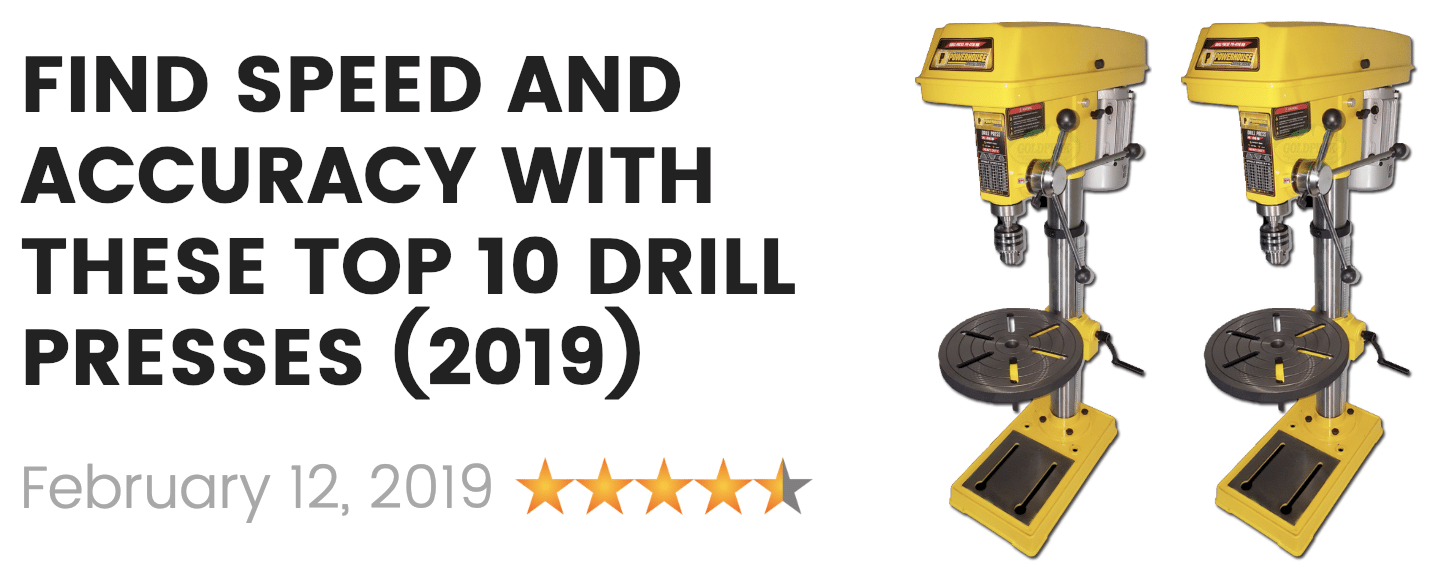 the best drill press