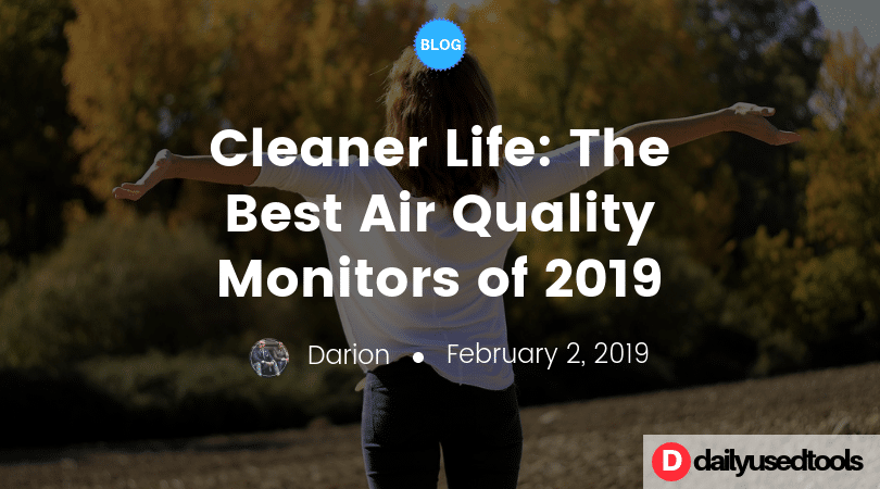 best air quality monitors 2019
