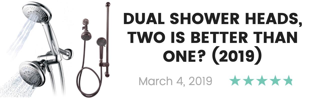 best dual shower heads